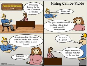 Hiring Can be Fickle