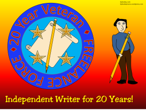 Independent Writer for 20 Years!